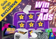 Win the Ads at Gala Bingo