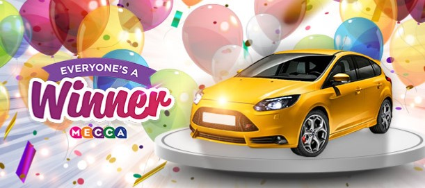 Everyone's A Winner at Mecca - win a car