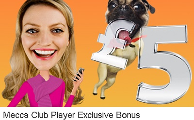 £5 Free for mecca club players