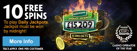 10 FREE Spins on Daily jackpots at Paddy Power