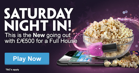 £500 Full House Prizes on Saturday at Paddy