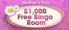 Play Free Bingo this Mother's day at William Hill Bingo