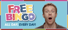 Free Bingo all day everyday!