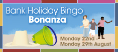 Win over £300,000 with William Hill Bingo this August Bank Holiday