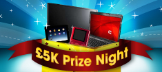 Win Big Prizes in the William Hill £5k Prize Night