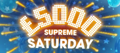 Play Supreme Saturday and win £5,000